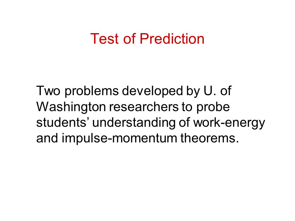 Test of Prediction