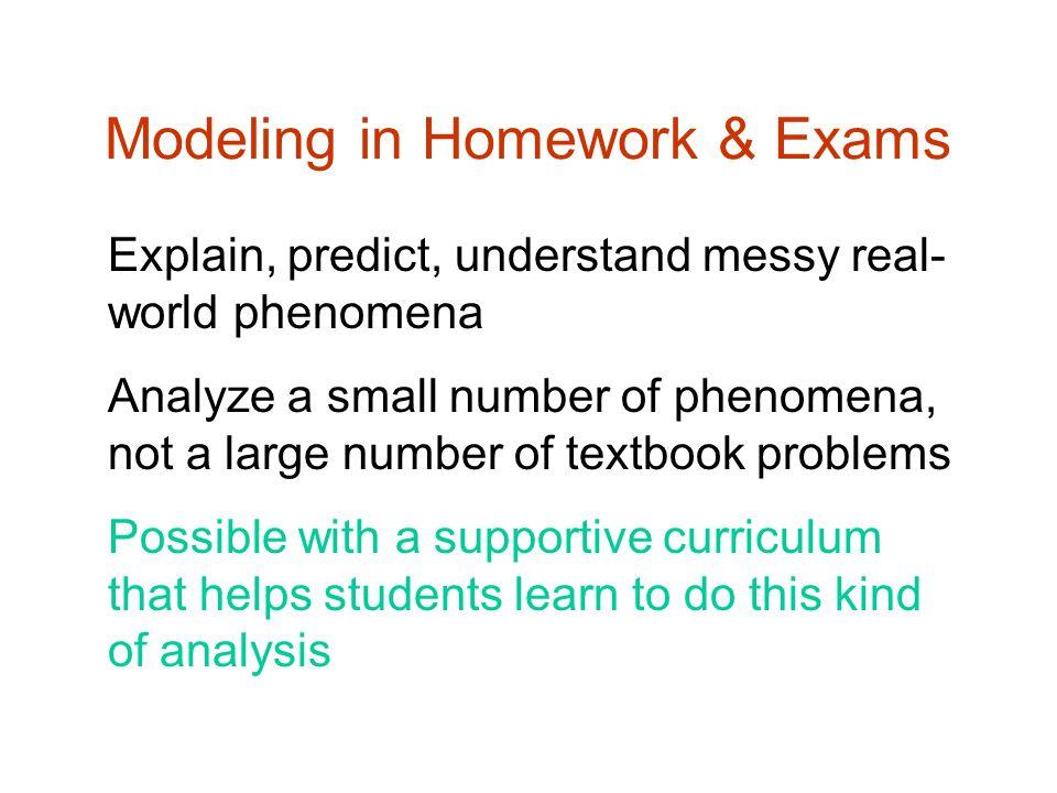 Modeling in Homework & Exams