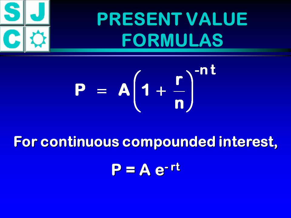 PRESENT VALUE FORMULAS