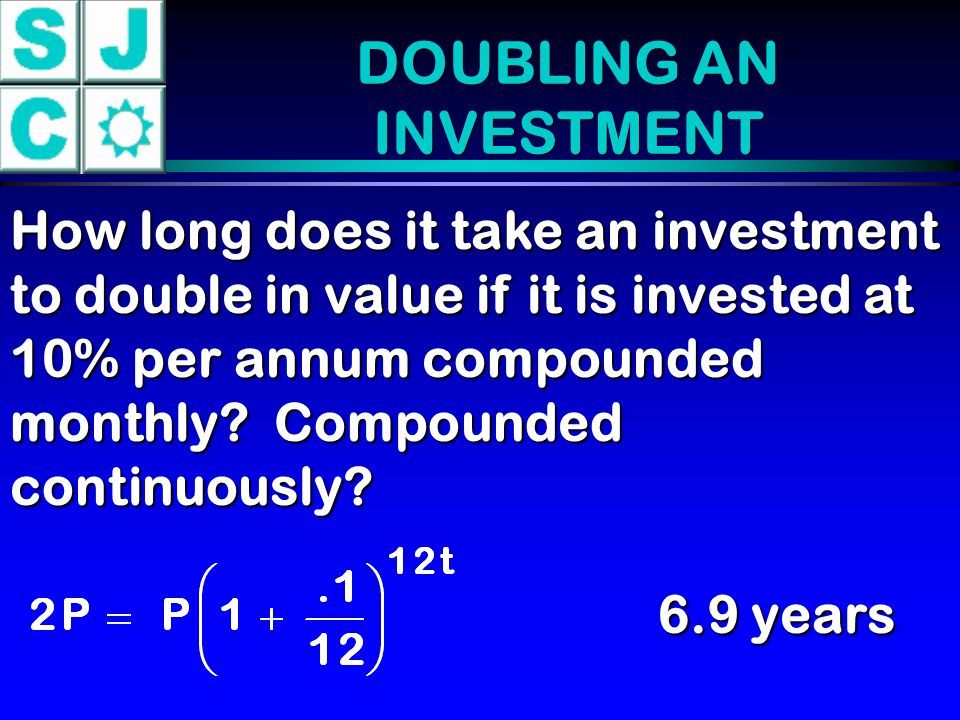 DOUBLING AN INVESTMENT