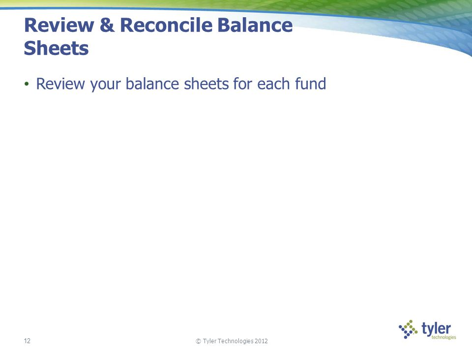 Review & Reconcile Balance Sheets
