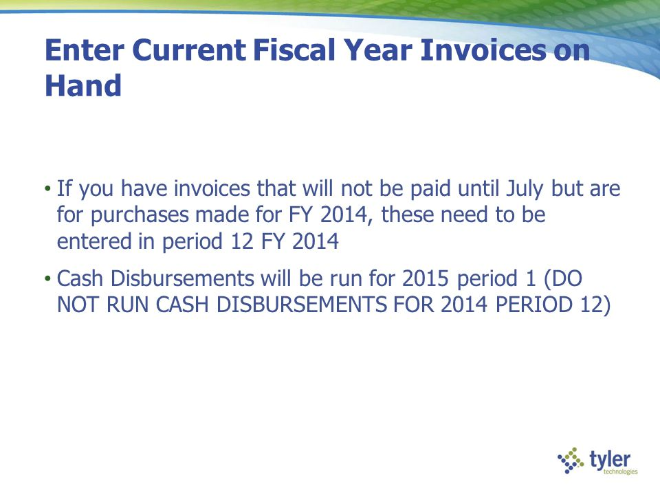 Enter Current Fiscal Year Invoices on Hand