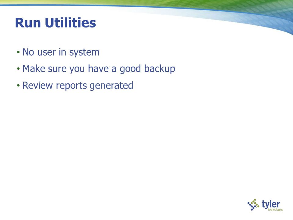 Run Utilities No user in system Make sure you have a good backup