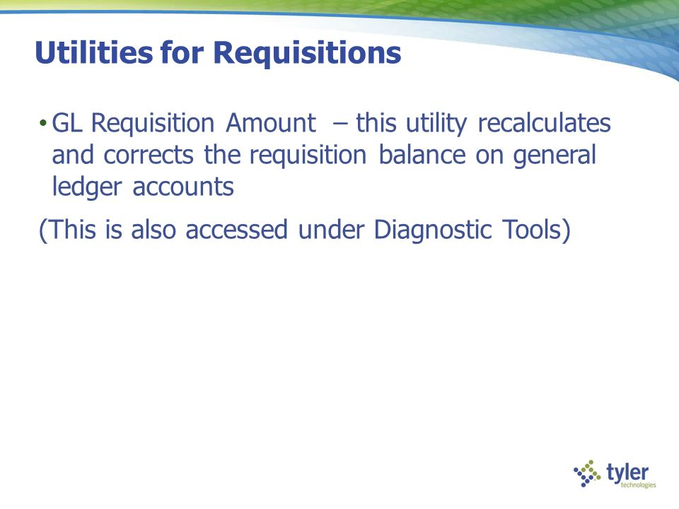 Utilities for Requisitions