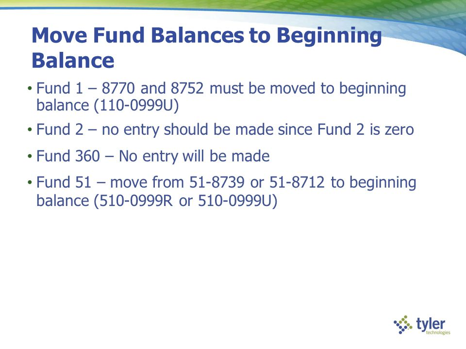 Move Fund Balances to Beginning Balance