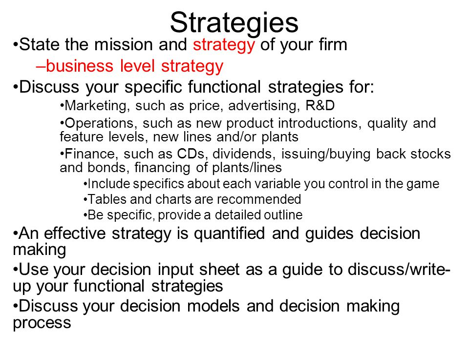 Strategies State the mission and strategy of your firm