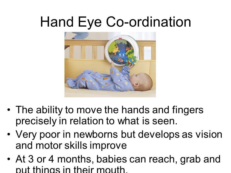 Hand Eye Co-ordination
