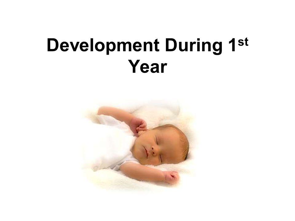Development During 1st Year