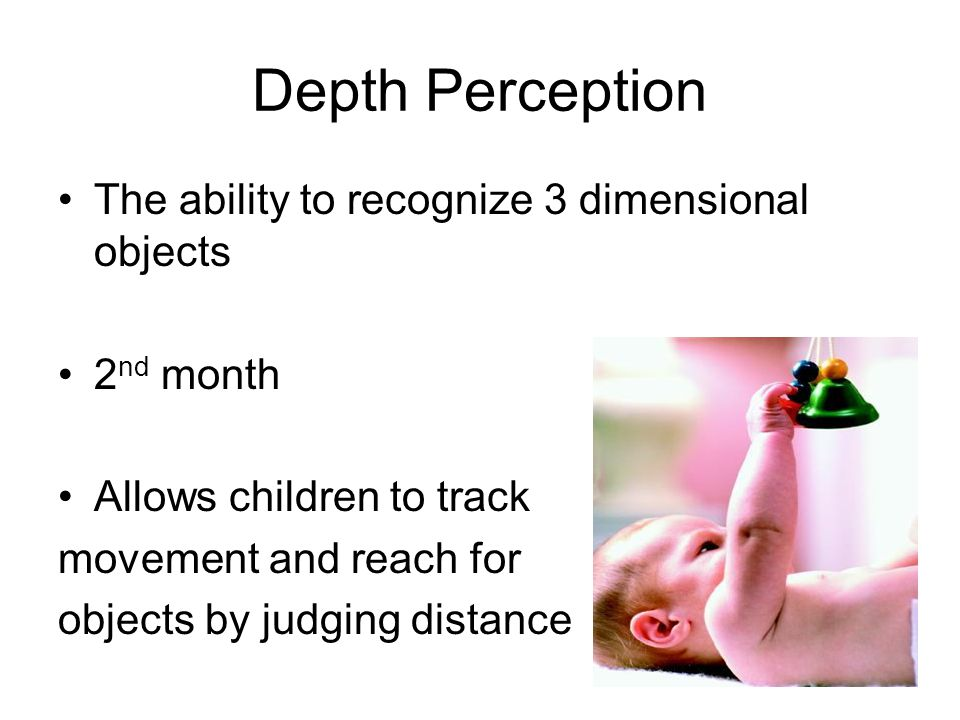 Depth Perception The ability to recognize 3 dimensional objects