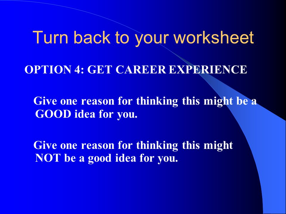 Turn back to your worksheet