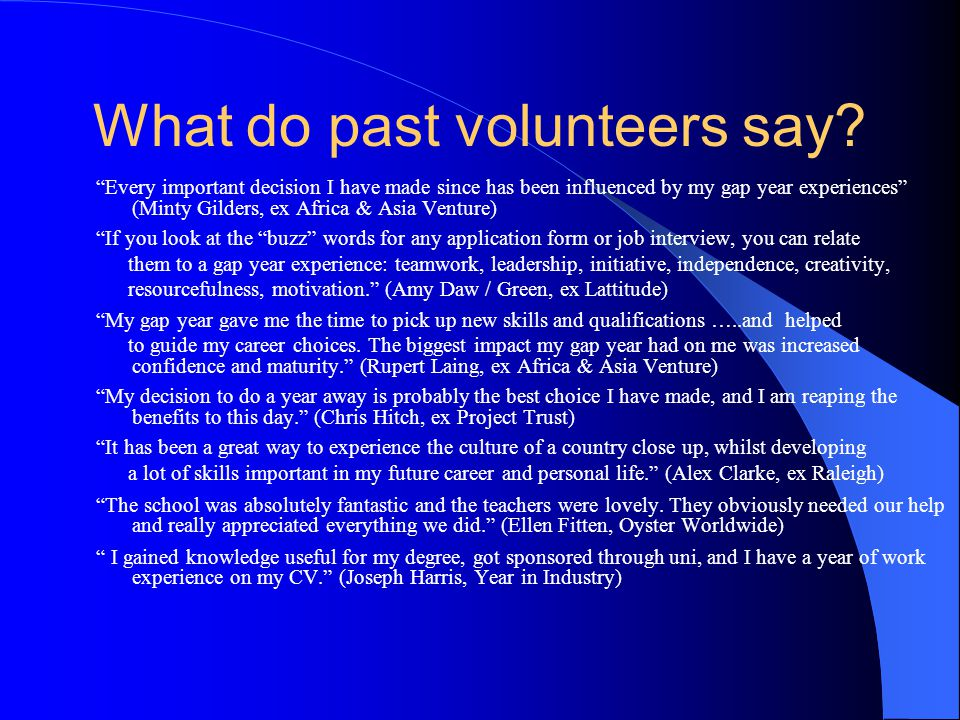 What do past volunteers say