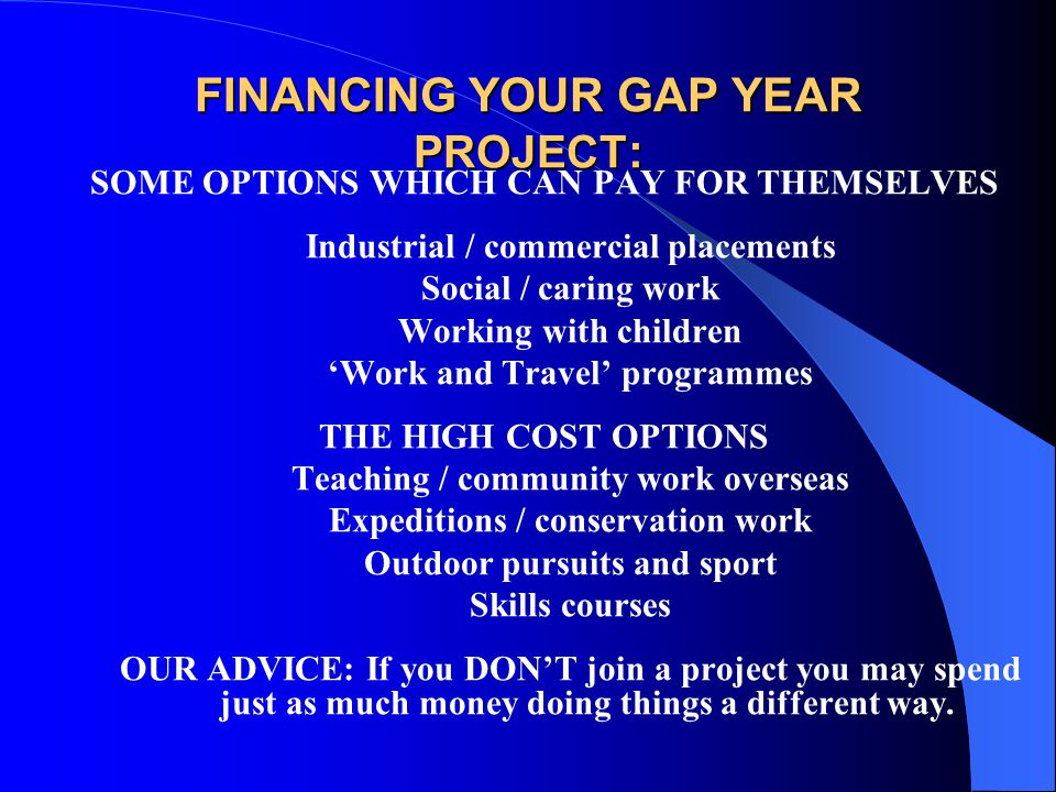 FINANCING YOUR GAP YEAR PROJECT: