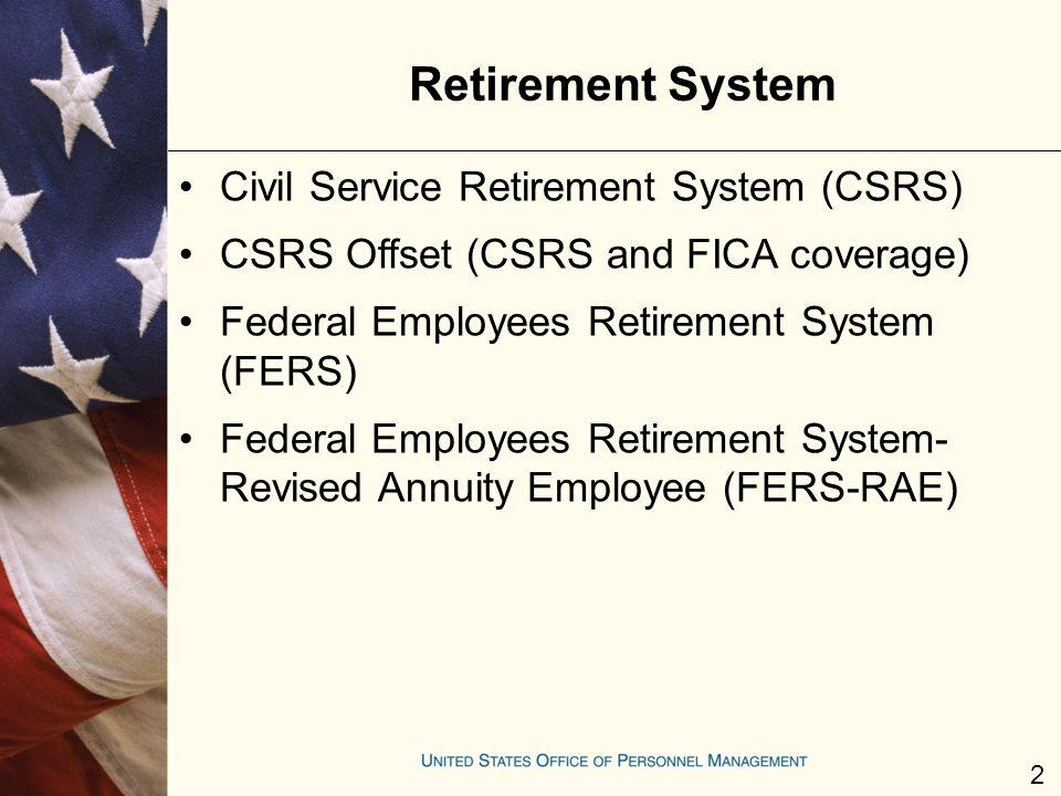 Retirement System Civil Service Retirement System (CSRS)