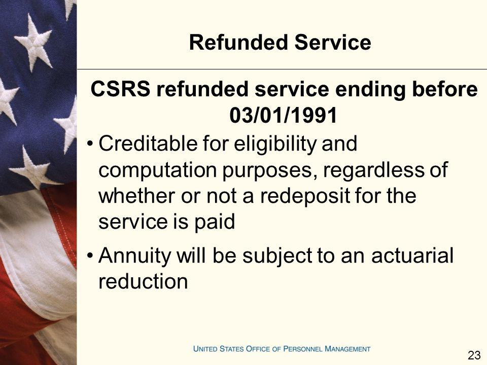 CSRS refunded service ending before