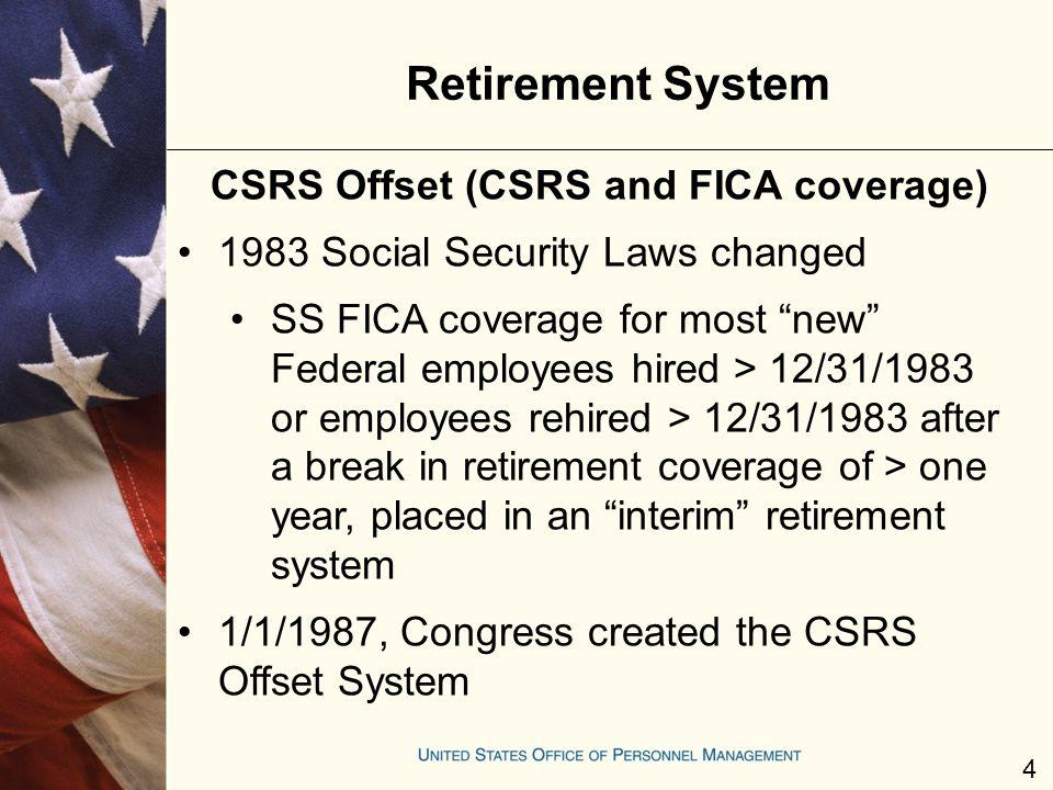 CSRS Offset (CSRS and FICA coverage)