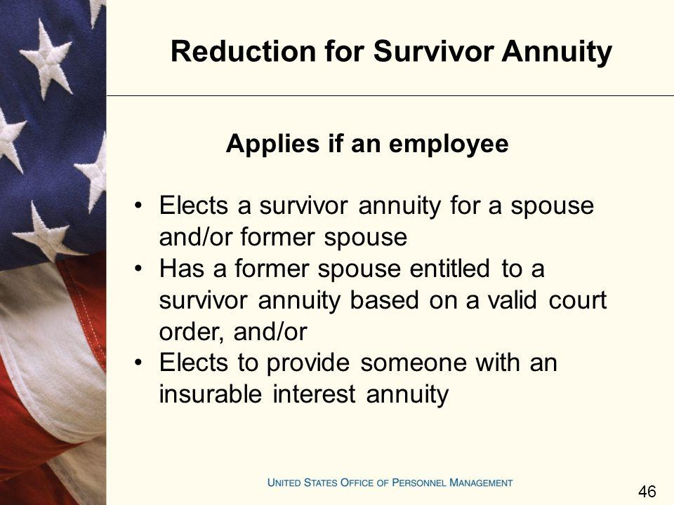Reduction for Survivor Annuity