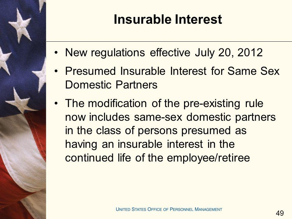 Insurable Interest New regulations effective July 20, 2012