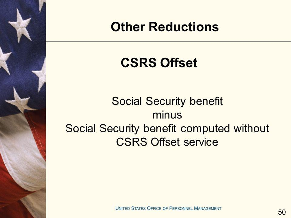Other Reductions CSRS Offset