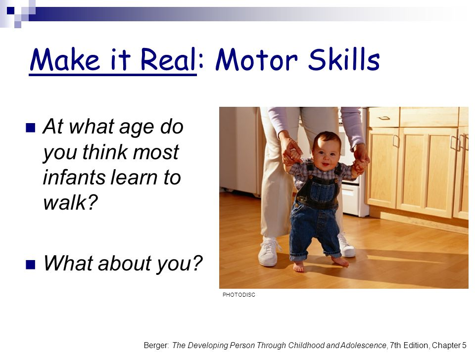 Make it Real: Motor Skills