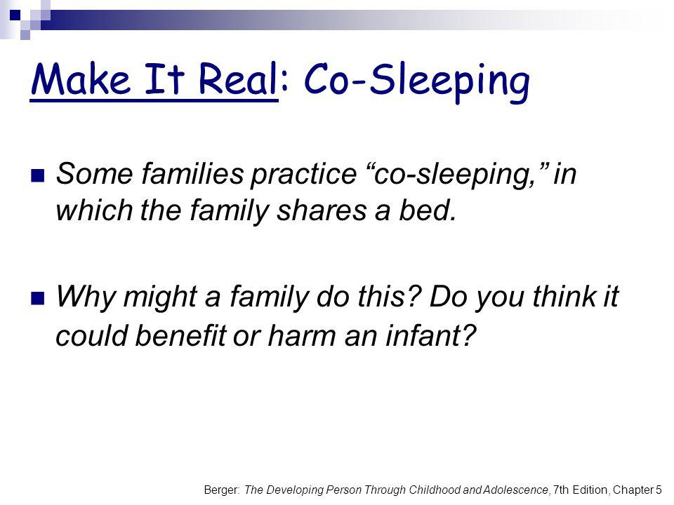 Make It Real: Co-Sleeping