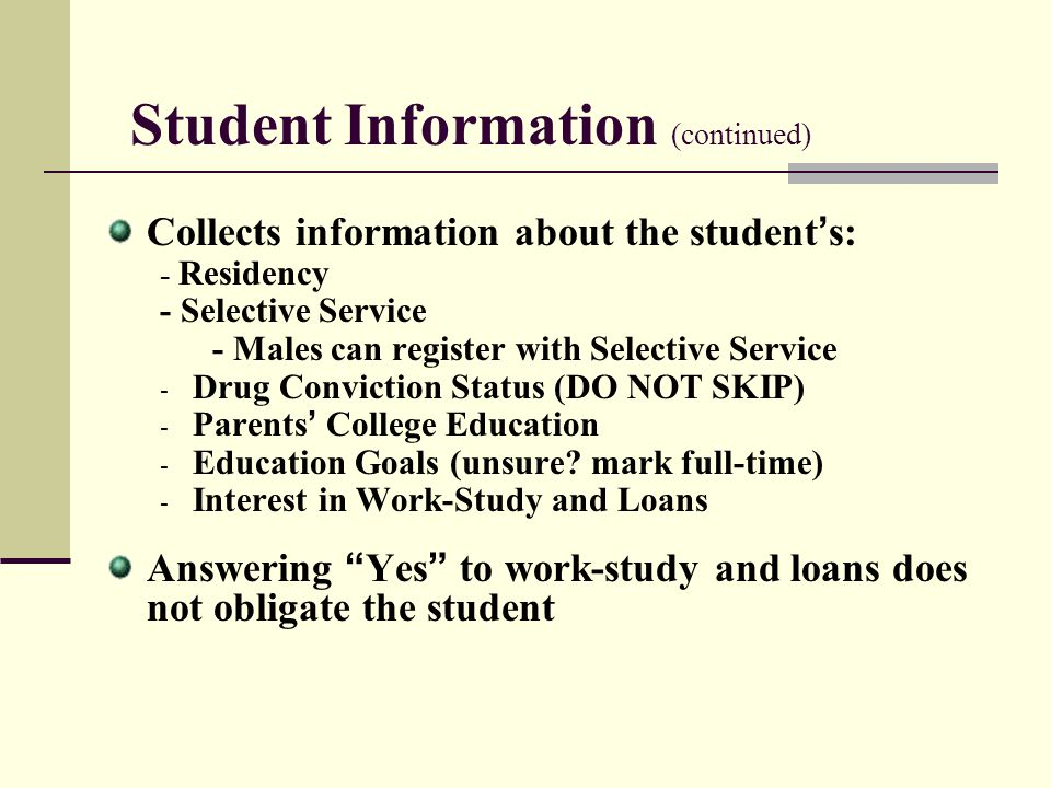 Student Information (continued)