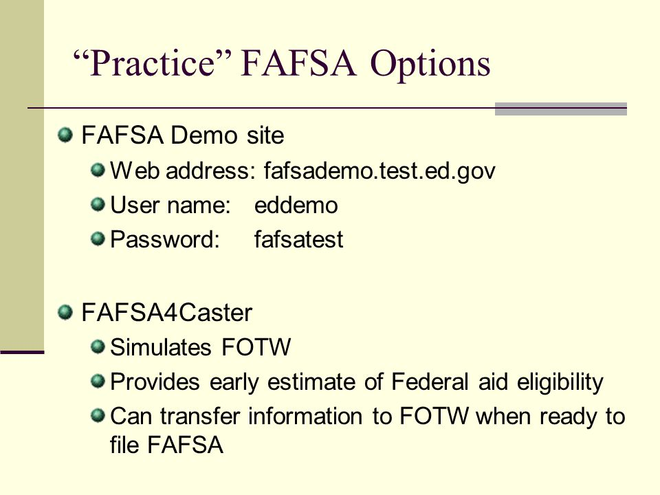 Practice FAFSA Options