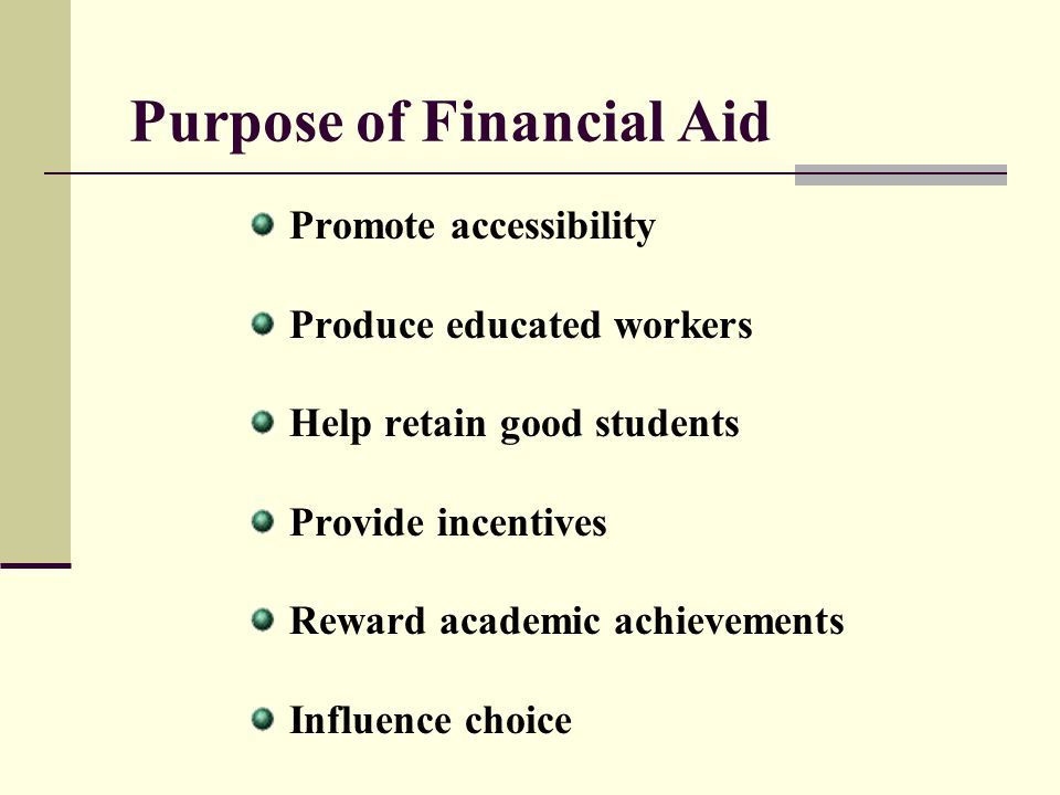 Purpose of Financial Aid