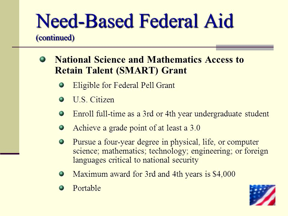 Need-Based Federal Aid (continued)