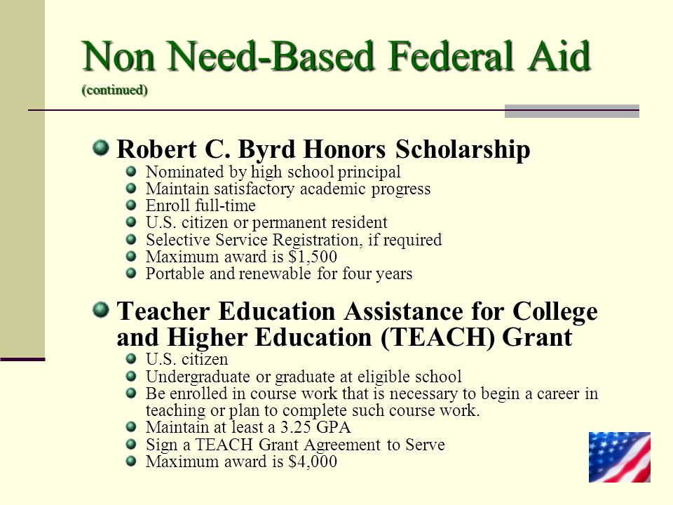 Non Need-Based Federal Aid (continued)