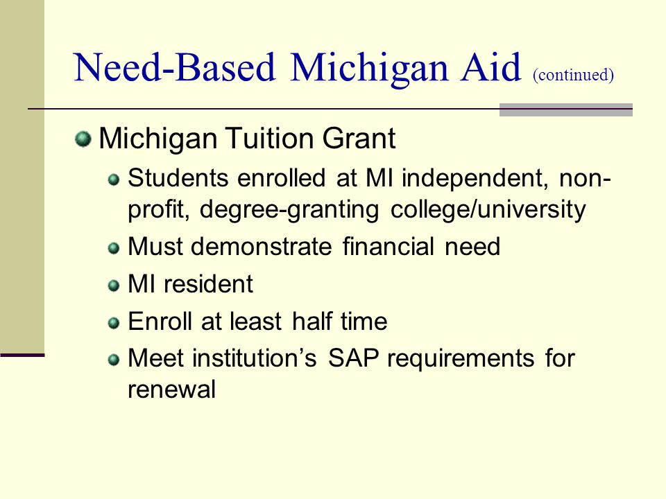 Need-Based Michigan Aid (continued)