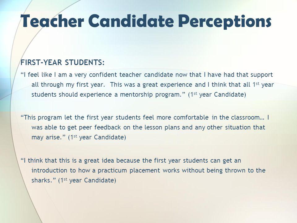 Teacher Candidate Perceptions