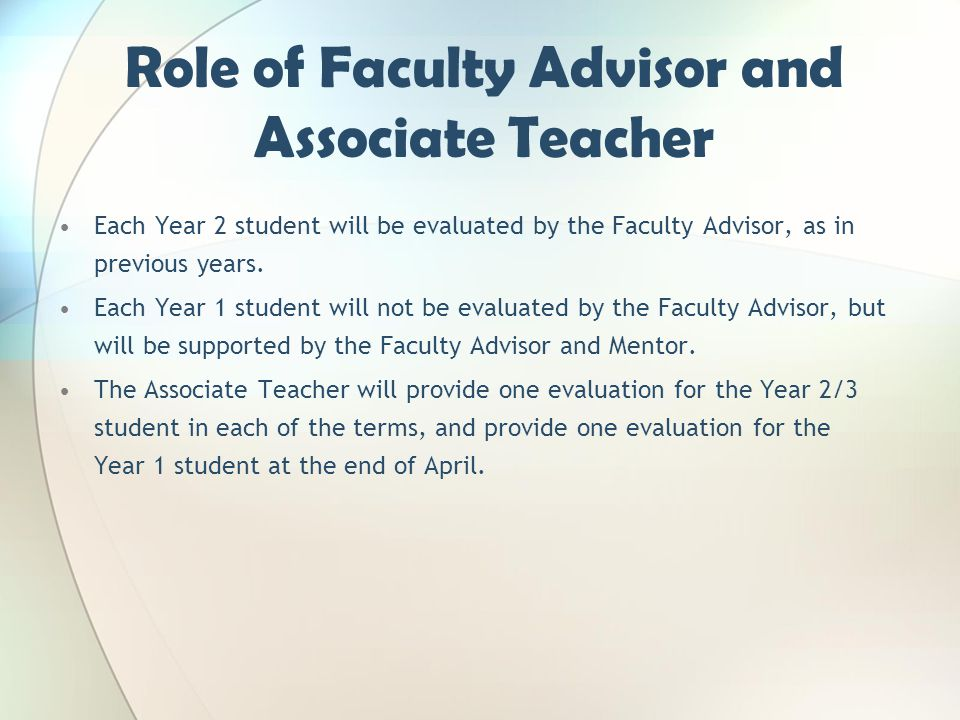 Role of Faculty Advisor and Associate Teacher