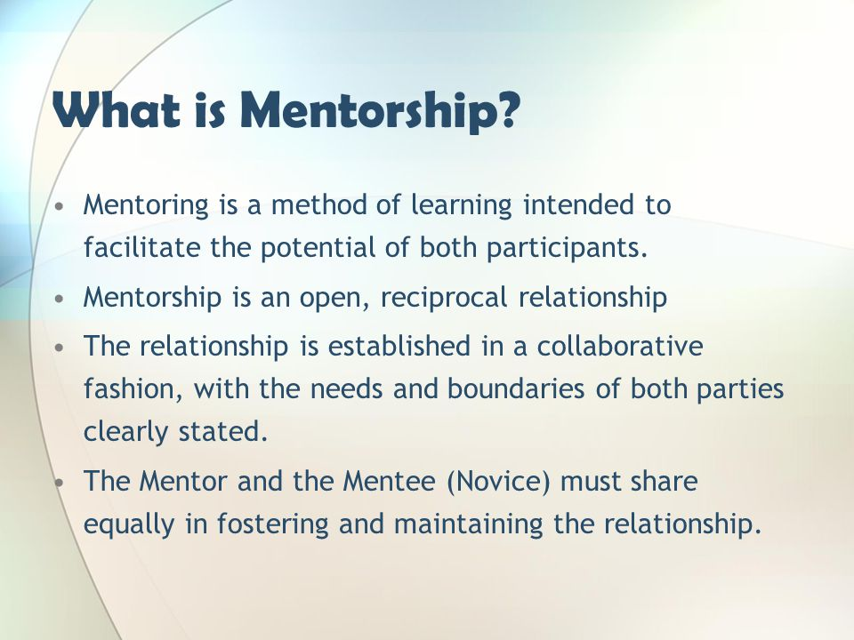 facilitation of learning in mentorship Mentor's /practice teacher's role in developing a learning resource within the   examples can include: inter-professional learning facilitation, development of.