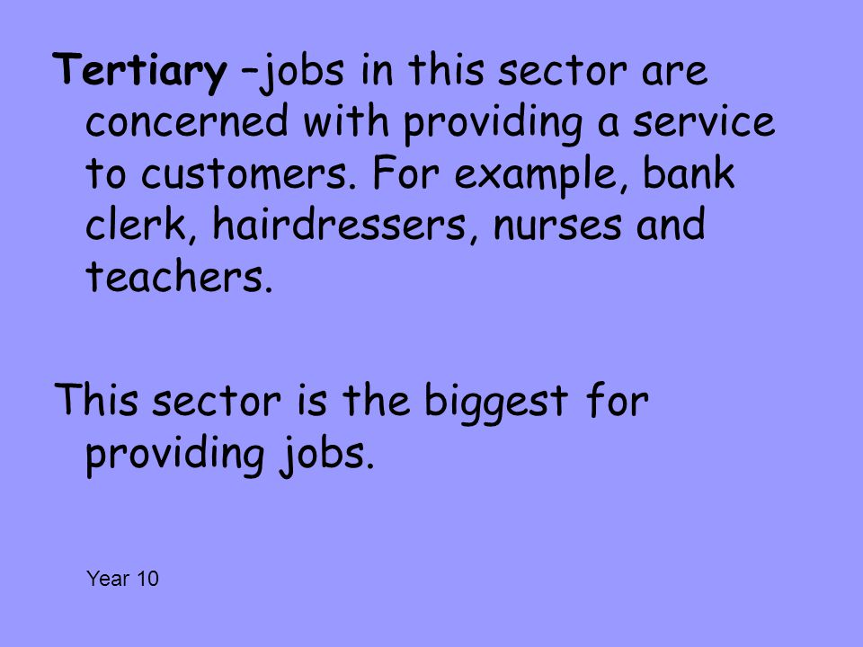 This sector is the biggest for providing jobs.