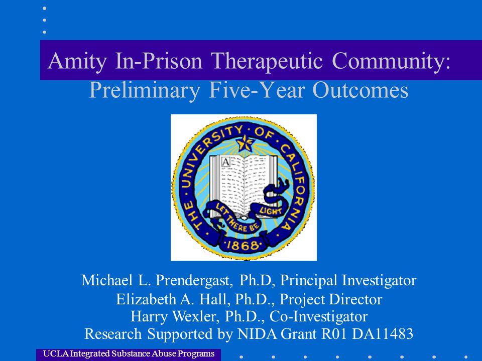 Amity In-Prison Therapeutic Community: Preliminary Five-Year Outcomes
