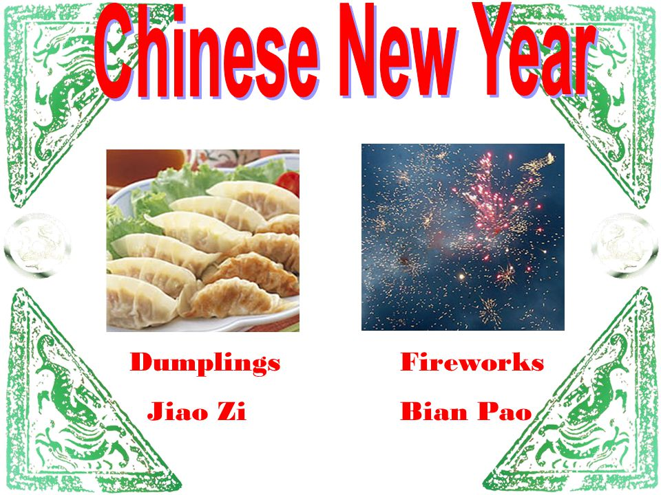 Chinese New Year Dumplings Jiao Zi Fireworks Bian Pao