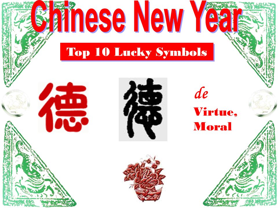 Chinese New Year Top 10 Lucky Symbols de Virtue, Moral