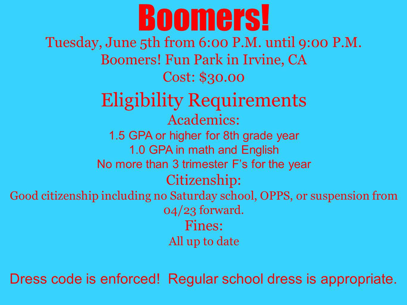 Boomers! Eligibility Requirements