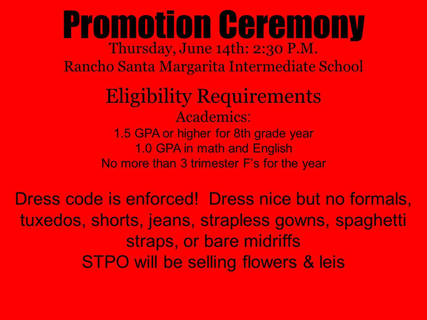 Promotion Ceremony Eligibility Requirements