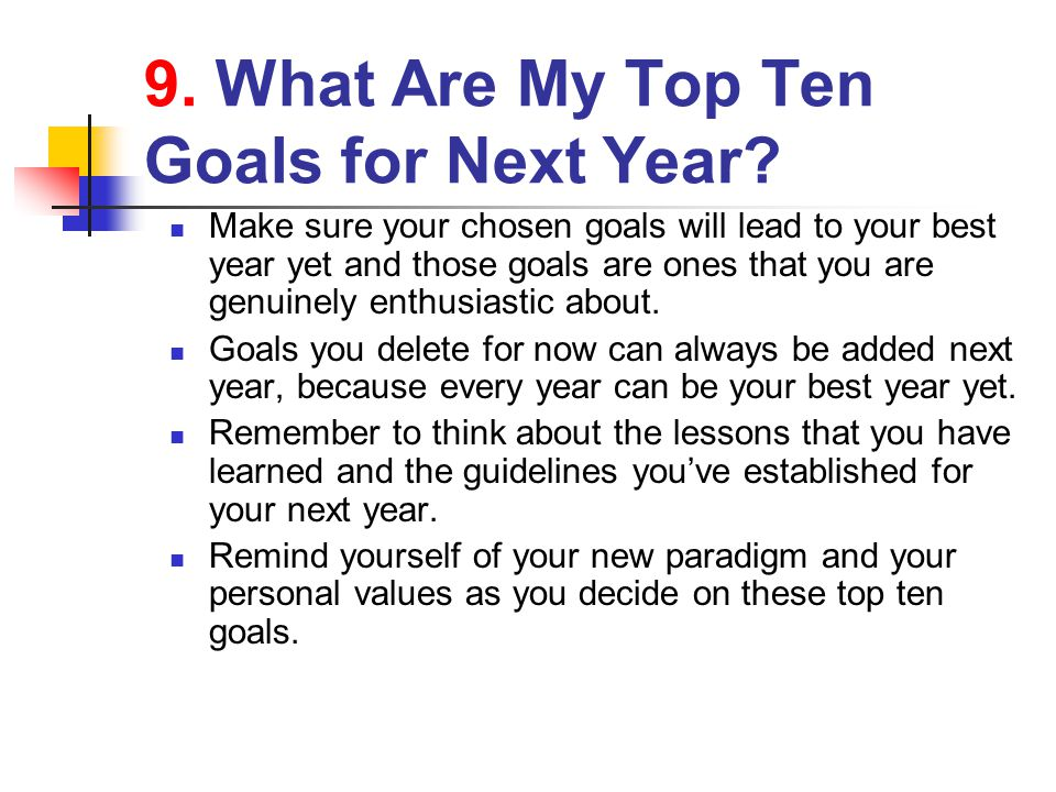 9. What Are My Top Ten Goals for Next Year