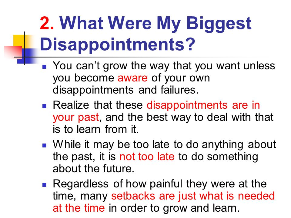 2. What Were My Biggest Disappointments
