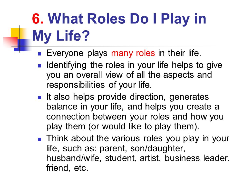 6. What Roles Do I Play in My Life