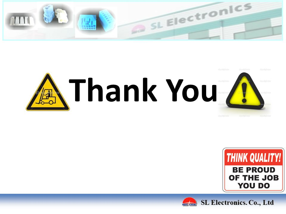 Thank You SL Electronics. Co., Ltd