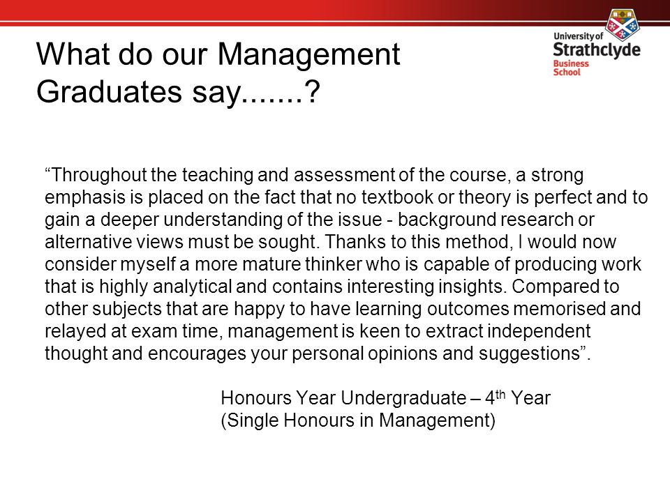 What do our Management Graduates say.......