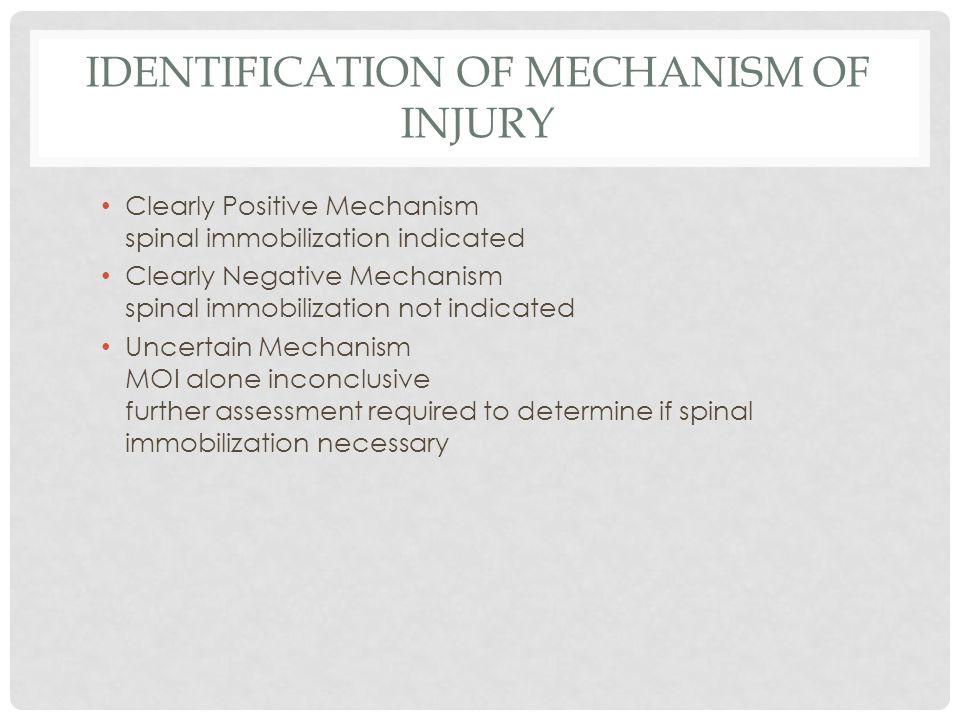 Identification of Mechanism of Injury