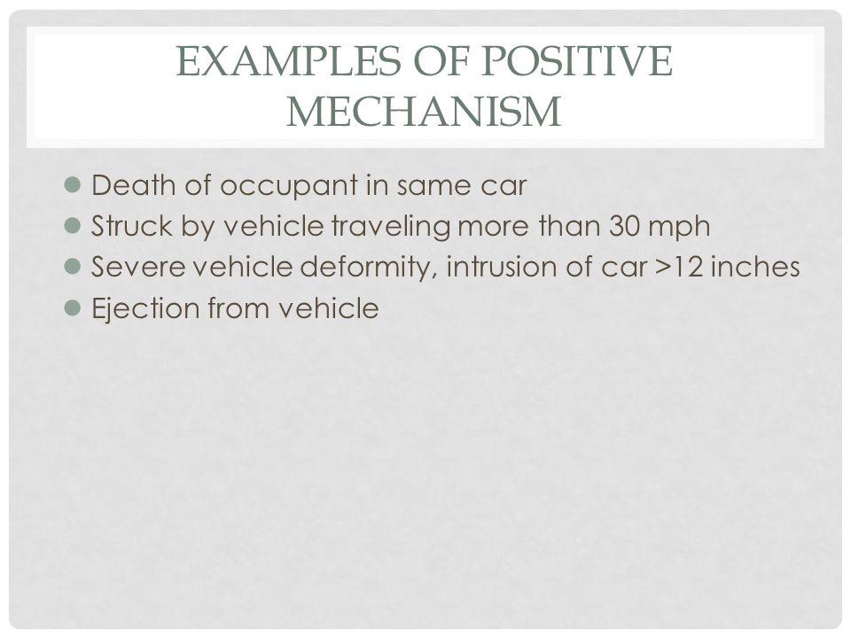 Examples of Positive Mechanism