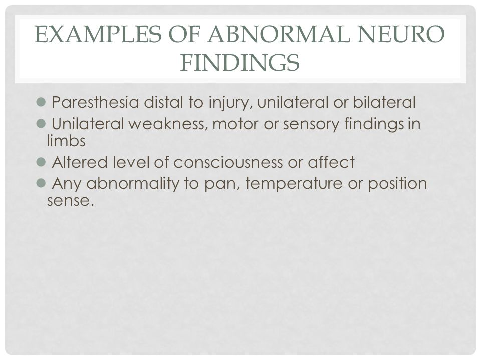 Examples of Abnormal Neuro Findings