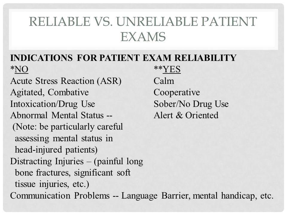 Reliable vs. Unreliable Patient Exams