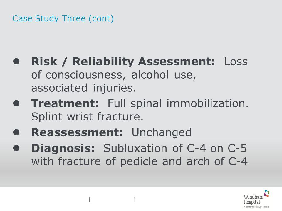 Case Study Three (cont)