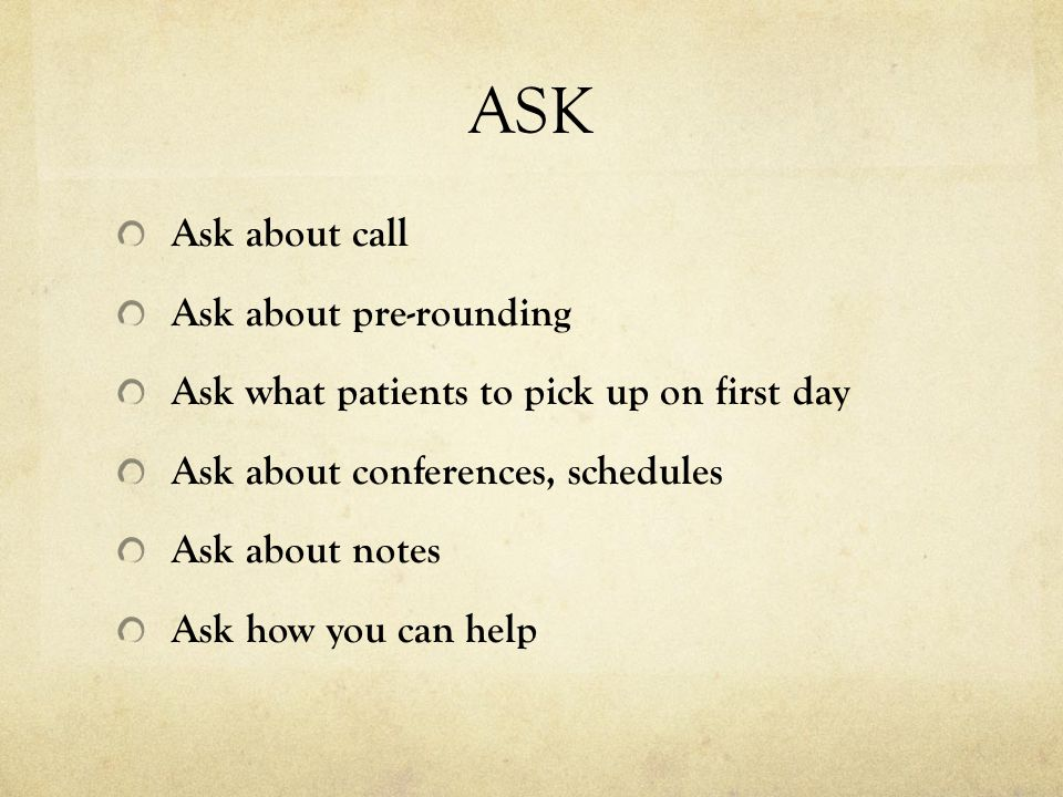 ASK Ask about call Ask about pre-rounding
